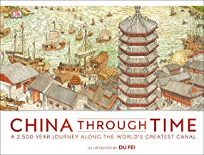 China Through Time: A 2,500 Year Journey along the World's Greatest Canal (English Edition)
