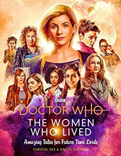 Doctor Who: The Woman Who Lived Amazing Stories Fr (Dr Who)