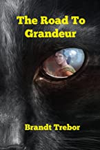 The Road To Grandeur (Jayded Book 1) (English Edition)