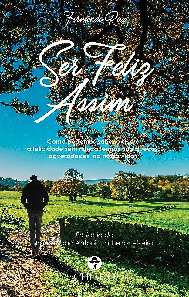 舌な耐えられる医師Ser Feliz Assim (Portuguese Edition)