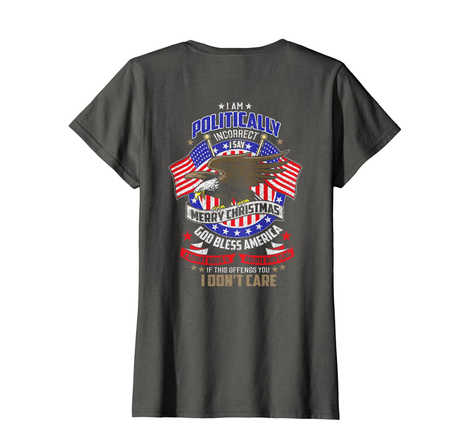 (Print On Back) Politically Incorrect America Patriot Tshirt
