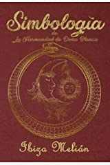 Simbología: de La Hermandad de Doña Blanca Versión Kindle