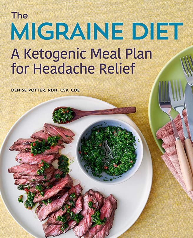 曇ったダーツレモンThe Migraine Diet: A Ketogenic Meal Plan for Headache Relief (English Edition)