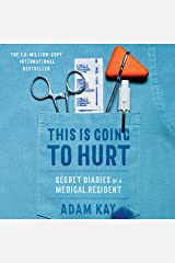 This Is Going to Hurt: Secret Diaries of a Medical Resident Audio CD
