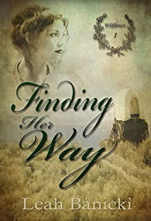 Finding Her Way: Western Romance on the Frontier Book #1 (Wildflowers)