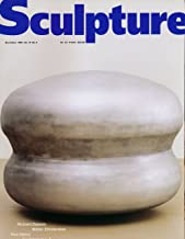 Sculpture : An Interview with Richard Deacon; Pushing Beyond the Limits - Walter Zimmerman; An Interview with Hou Hanru; A View from Above Sculpture in L.A. Today
