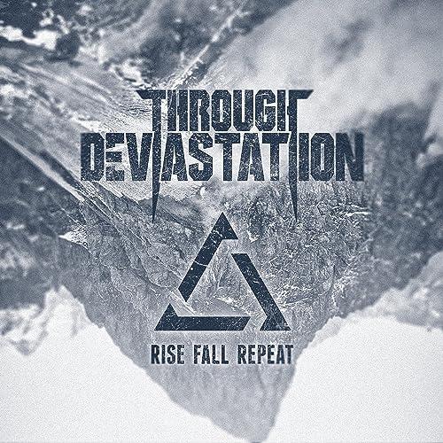 Rise Fall Repeat [Explicit]