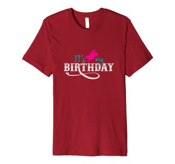 Image Unavailable Not Available For Color Its My Birthday Shirt Women