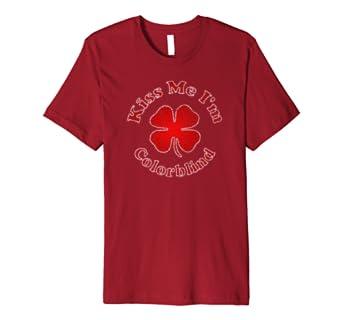 Kiss Me I'm Colorblind Premium T-Shirt