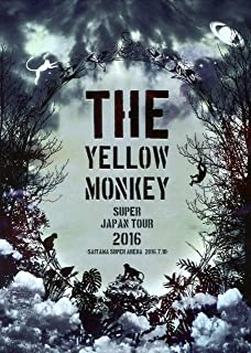 THE YELLOW MONKEY SUPER JAPAN TOUR 2016 -SAITAMA SUPER ARENA 2016.7.10- [DVD]