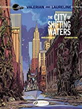 Valerian & Laureline - Volume 1 - The City of Shifting Waters