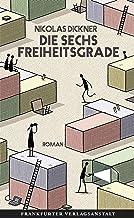 Die sechs Freiheitsgrade (German Edition)