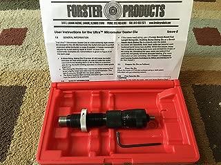 Forster Ultra Micrometer Seater Die