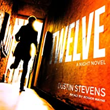 Twelve: A Night Novel
