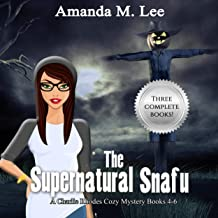 The Supernatural Snafu: A Charlie Rhodes Cozy Mystery, Books 4-6