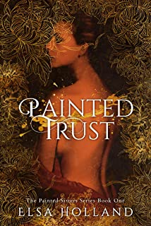 Painted Trust: Edith and the Forensic Surgeon (The Painted Sisters Series Book 1)