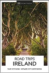 DK Eyewitness Road Trips Ireland (Travel Guide) Kindle Edition