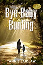 Bye Baby Bunting: A gripping novel of psychological suspense