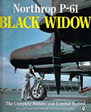 Northrop P-61 Black Widow: The Complete History and Combat Record