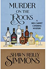 Murder on the Rocks (A Red Carpet Catering Mystery Book 5) Kindle Edition