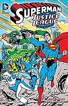 Superman and Justice League America Vol. 1 (Superman and the Justice League America)