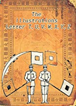 The illustrations from the letter T,U,V,W,X,Y,Z: Memory of one hundred years ago (Webster's dictionary ,the 1914 edition B...