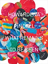Howardena Pindell: What Remains To Be Seen