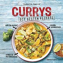 Currys - Die besten Rezepte - mit Fleisch, Fisch, vegetarisc