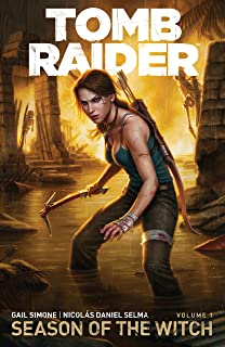 Tomb Raider Volume 1 : Season of the Witch (Tomb Raider: Season of the Witch)