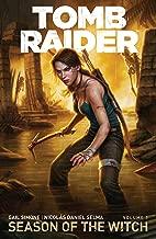 Tomb Raider Volume 1 : Season of the Witch (Tomb Raider: Season of the Witch)