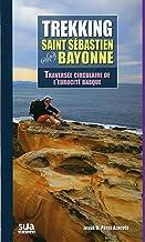 Trekking Saint Sébastien - Bayonne: Traversée circulaire de l'eurocité basque (Grandes Travesias)