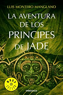 La aventura de los Príncipes de Jade (Spanish Edition)