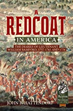 A Redcoat in America: The Diaries of Lieutenant William Bamford, 1757-1765 and 1776 (From Reason to Revolution)