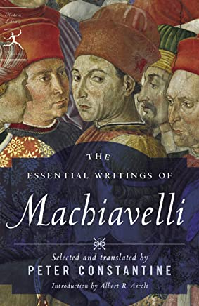 The Essential Writings Of Machiavelli [Lingua inglese]