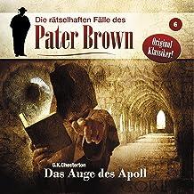 Das Auge des Apoll: Die rätselhaften Fälle des Pater Brown 6
