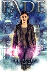 Fade: An Urban Fantasy Trilogy with Twists and Turns (Faders Book 1) Kindle Edition
