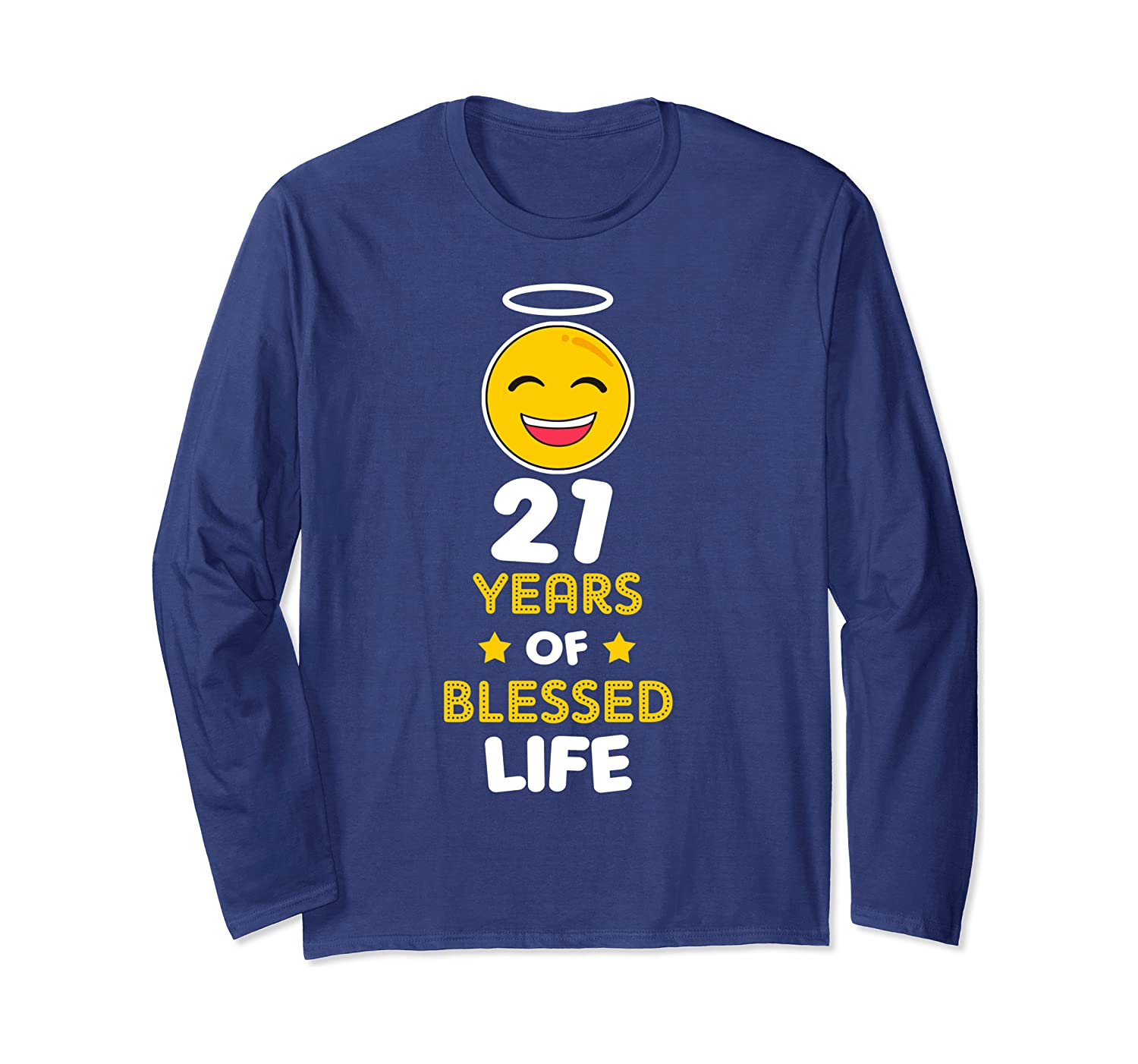 21st birthday party funny gift Blessed Life at 21 years old Long Sleeve T-Shirt