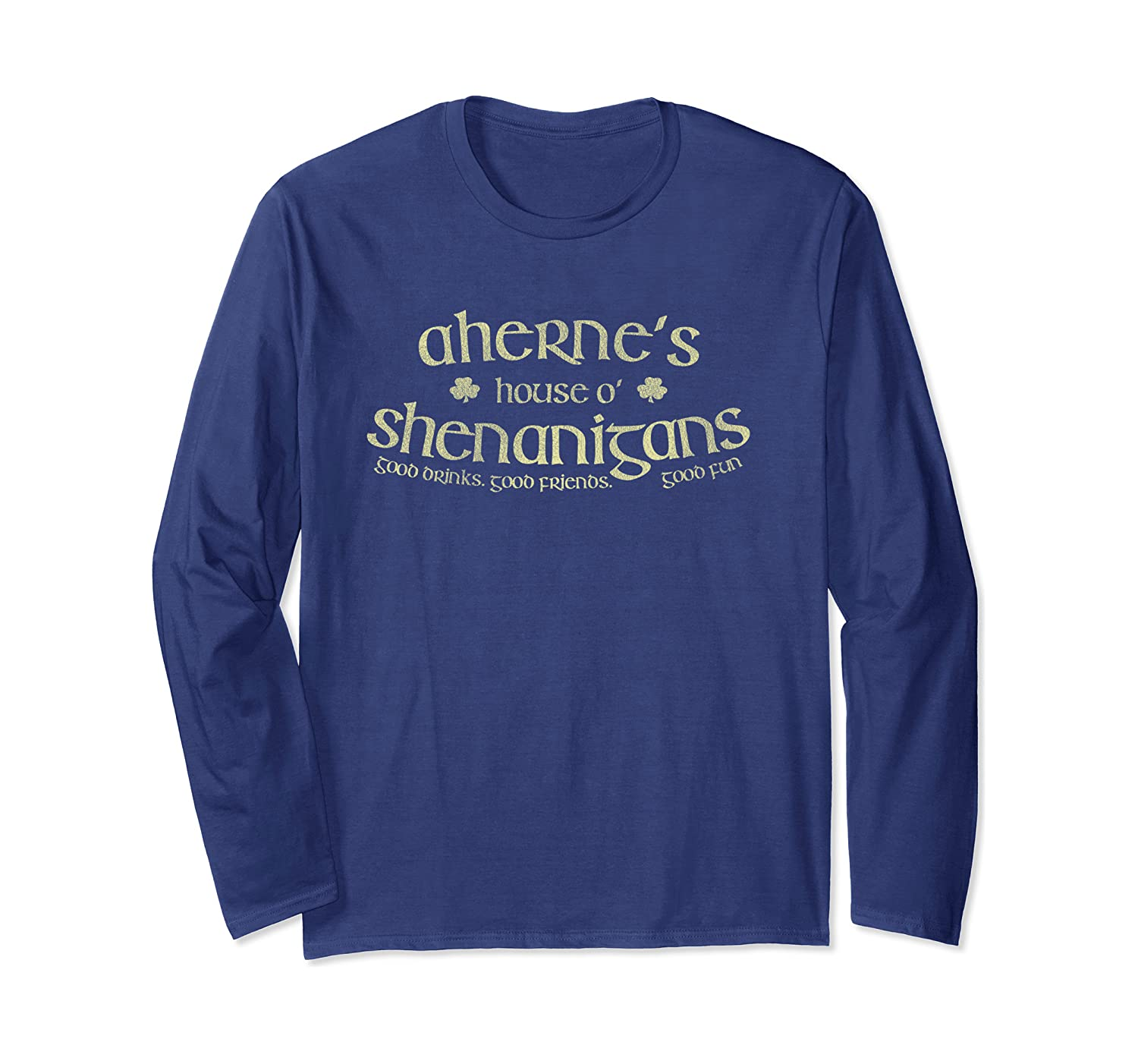 Aherne's House O' Shenanigans Funny Irish Long Sleeve T-Shirt-Awarplus