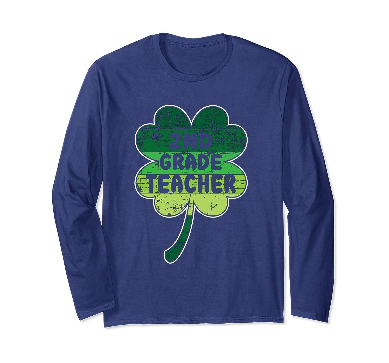 2nd Grade Teacher School Shamrock Irish St Patricks Day Gift Long Sleeve T-Shirt-Awarplus