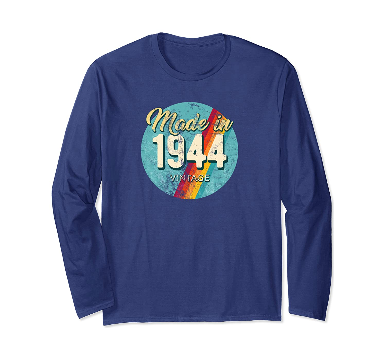 Made In 1944 Vintage 76th Birthday Retro Throwback c1 Long Sleeve T-Shirt