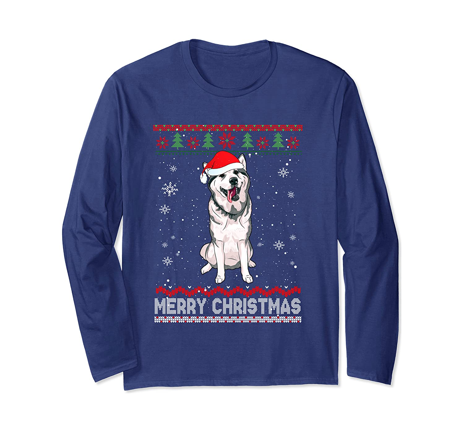 Siberian Husky Ugly Christmas Funny Merry Christmas Gift Long Sleeve T-Shirt
