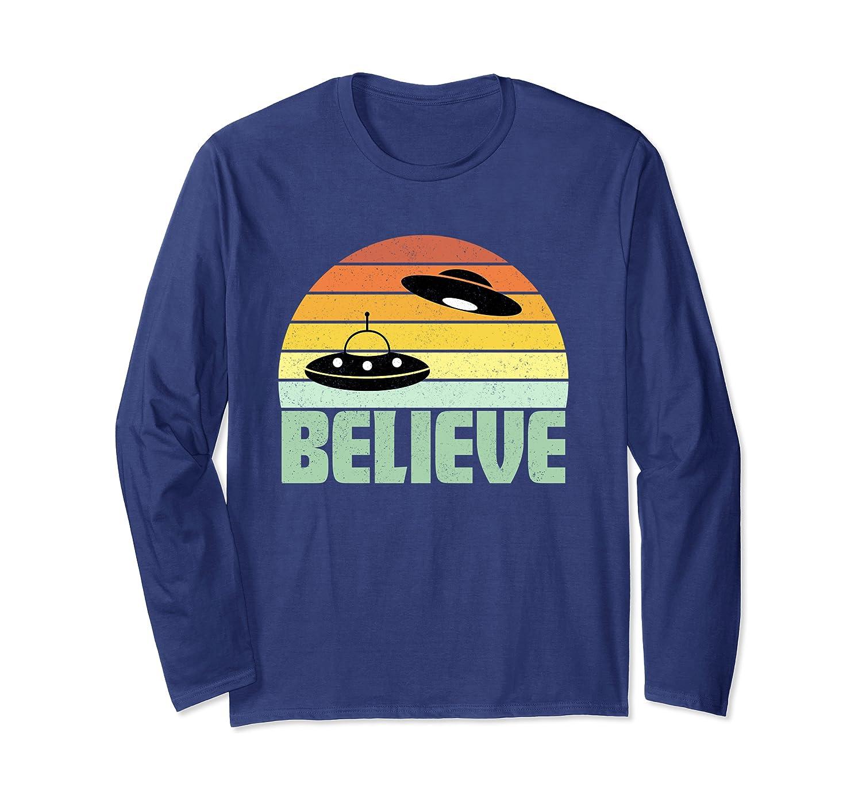 Believe UFO Aliens Funny Retro Sunset Technology Freaks Gift Long Sleeve T-Shirt