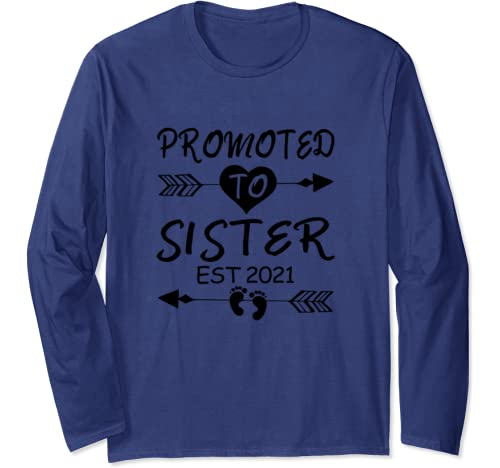Promoted To Sister Est 2021 Sister To Be Matching Gifts Girl Long Sleeve T Shirt