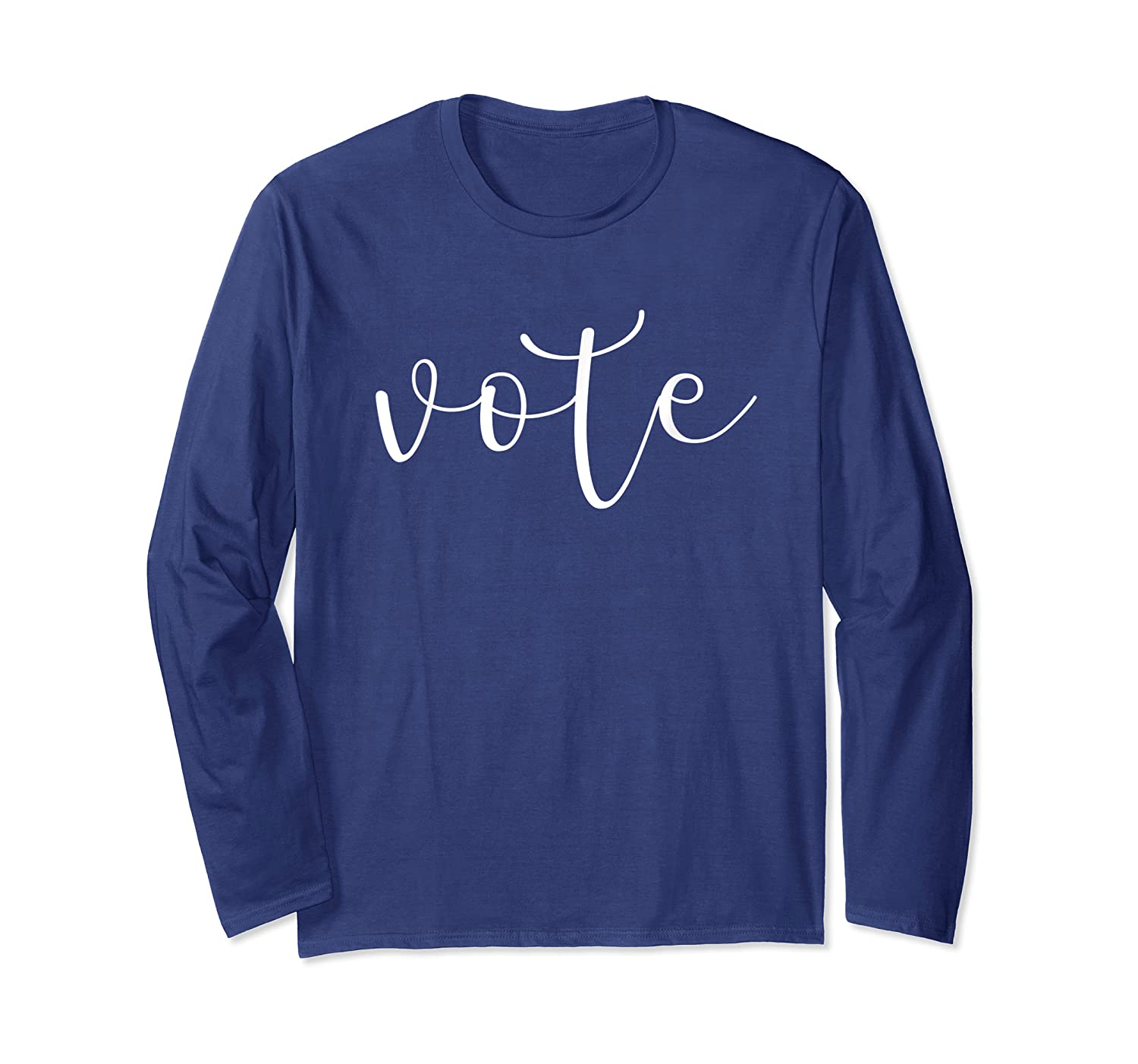Vote Shirt Election Day 2020 Long Sleeve T-shirt