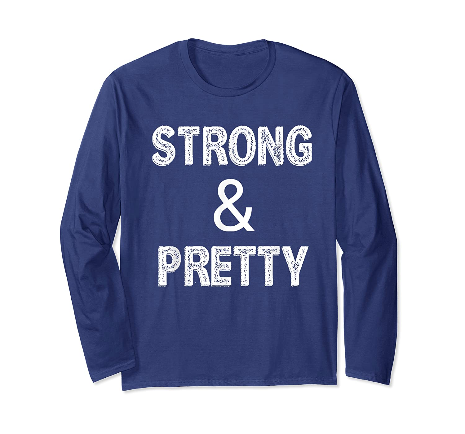 Strong Pretty Funny Strongman Workout Gym Gift Shirts Long Sleeve T-shirt