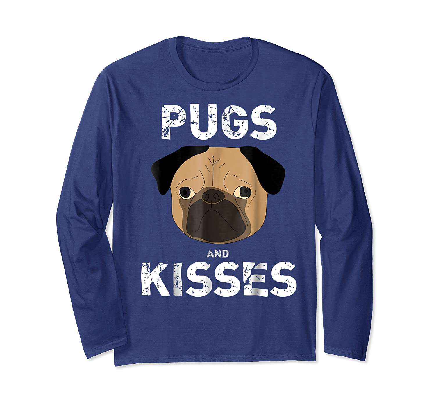 Pugs And Kisses Dog Animal Pet Funny Valentine S Day T Shirt Long Sleeve T-shirt