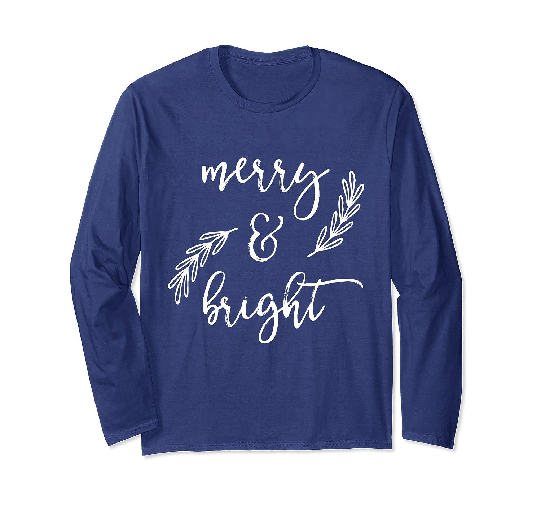 Merry and Bright Holly Christmas Jolly Festive Holly Long Sleeve T-Shirt-Cotoa