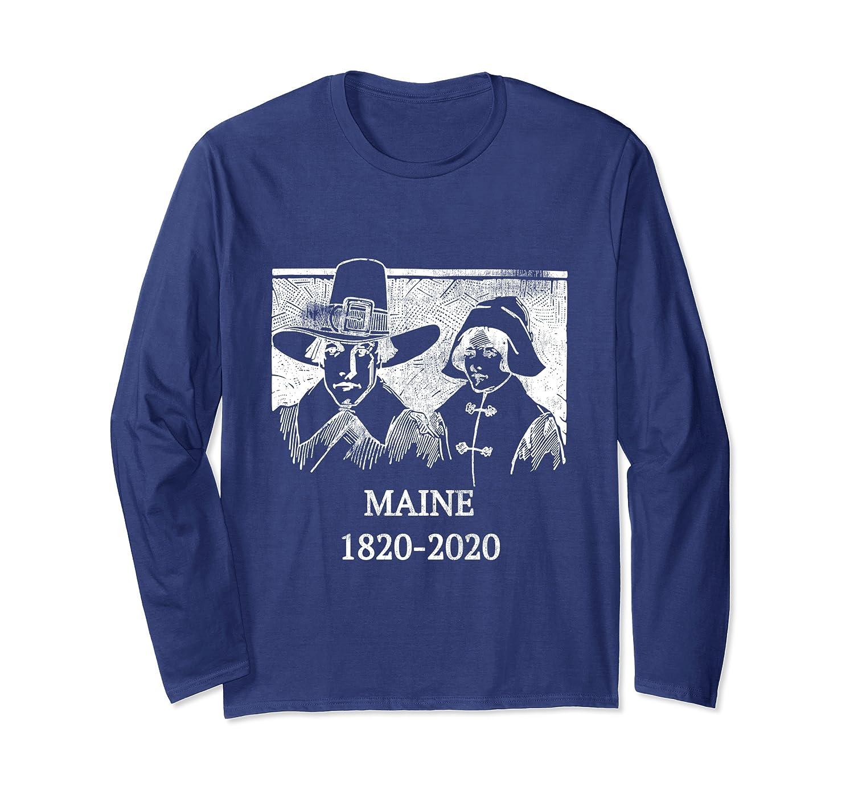 Maine Pilgrims Colonial 1820 Pioneers History Long Sleeve T-Shirt