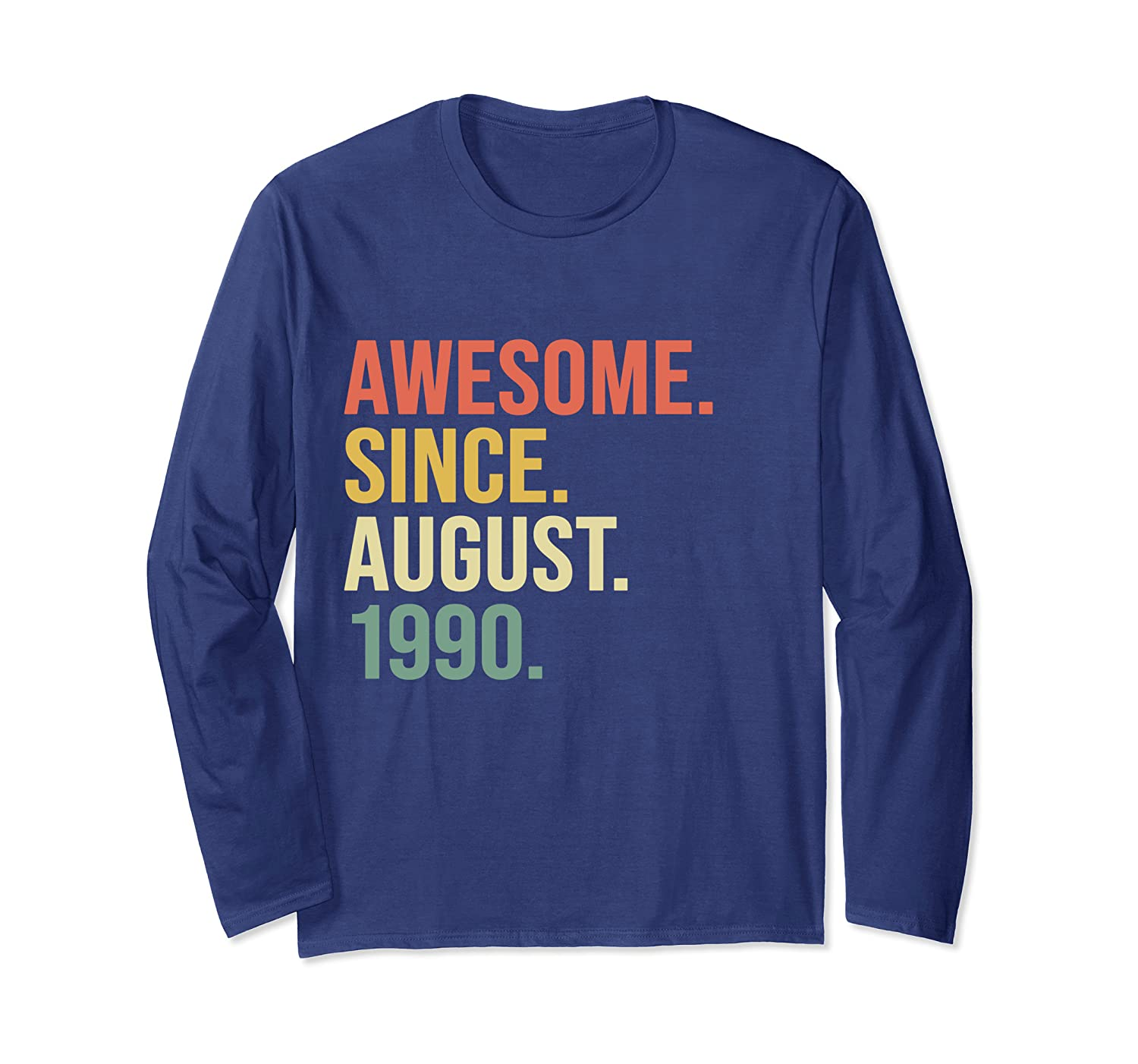 Awesome Since August 1990 – 29 Years Old, 29th Birthday Gift Long Sleeve T-Shirt