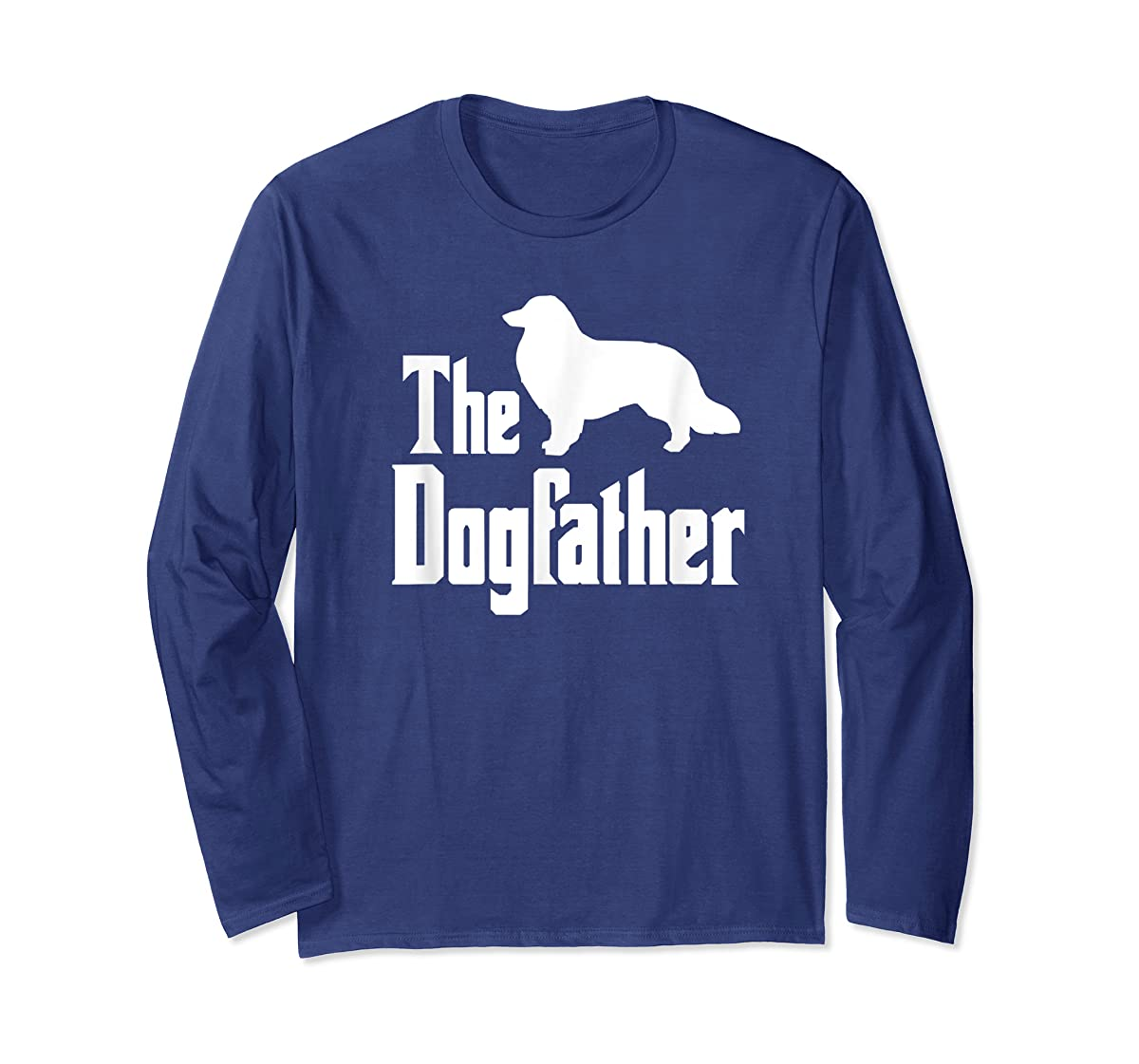 The Dogfather - funny Rough Collie T-Shirt, funny dog gift-Long Sleeve-Navy